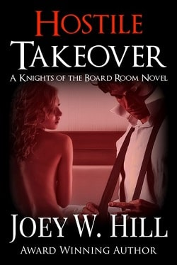 Hostile Takeover (Knights of the Board Room 5) by Joey W. Hill