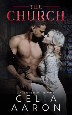 The Church (The Cloister Trilogy 3) by Celia Aaron
