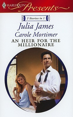 An Heir for the Millionaire by Julia James