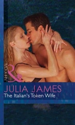 The Italian's Token Wife by Julia James