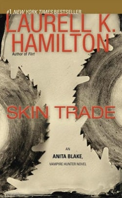 Skin Trade (Anita Blake, Vampire Hunter 17) by Laurell K. Hamilton
