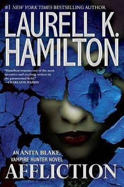 Affliction (Anita Blake, Vampire Hunter 22) by Laurell K. Hamilton
