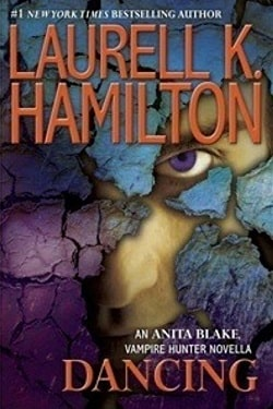 Dancing (Anita Blake, Vampire Hunter 22.5) by Laurell K. Hamilton