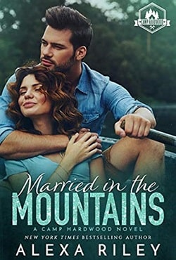 Married in the Mountains (Camp Hardwood 1) by Alexa Riley