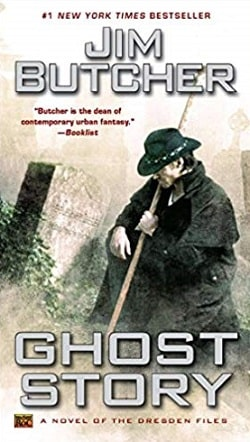 Ghost Story (The Dresden Files 13) by Jim Butcher