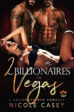 Two Billionaires in Vegas (Love by Numbers 1) by Nicole Casey