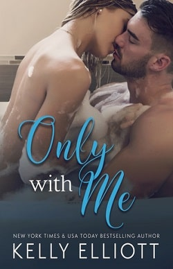 Only With Me (With Me 2) by Kelly Elliott