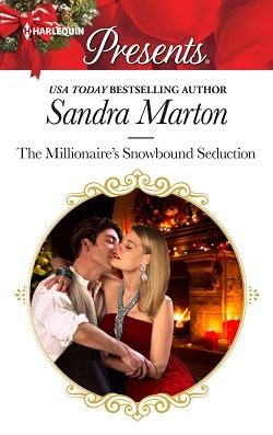 The Millionaire's Snowbound Seduction by Sandra Marton
