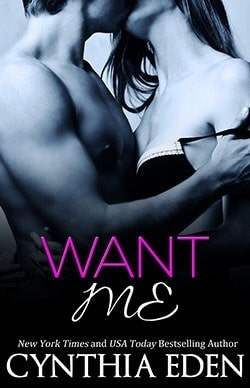 Want Me (Dark Obsession 2) by Cynthia Eden