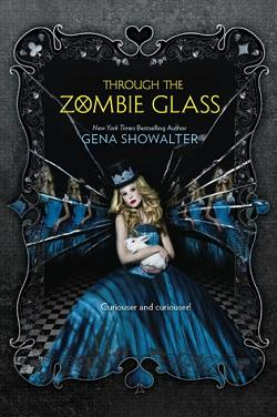 Through the Zombie Glass (White Rabbit Chronicles 2).jpg