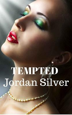Tempted (Bad Girls) by Jordan Silver.jpg