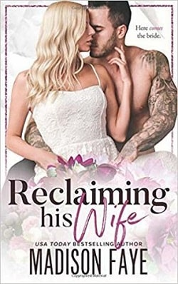 Reclaiming His Wife by Madison Faye.jpg