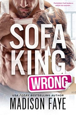 Sofa King Wrong by Madison Faye.jpg