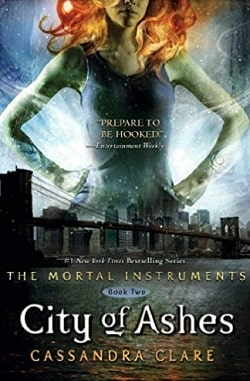 City of Ashes (The Mortal Instruments 2) by Cassandra Clare.jpg