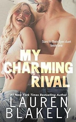 My Charming Rival (Stars In Their Eyes 1) by Lauren Blakely.jpg