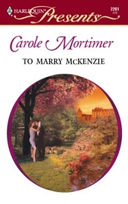 To Marry McKenzie by Carole Mortimer.jpg