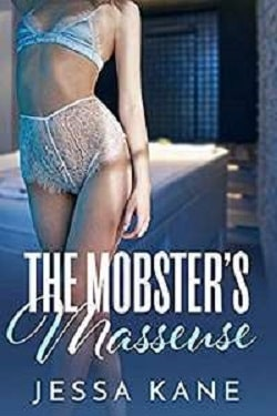 The Mobster's Masseuse by Jessa Kane.jpg