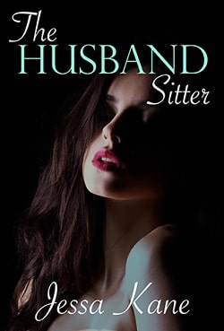 The Husband Sitter by Jessa Kane.jpg