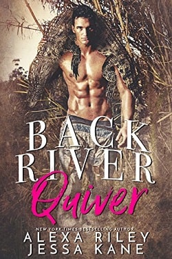 Back River Quiver by Alexa Riley, Jessa Kane.jpg