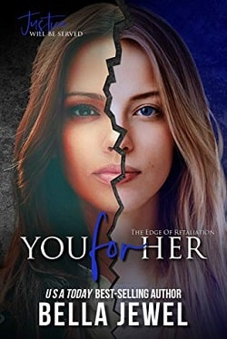 You for Her (The Edge of Retaliation 2) by Bella Jewel.jpg