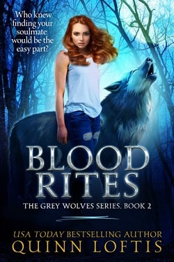 Blood Rites (The Grey Wolves 2) by Quinn Loftis.jpg