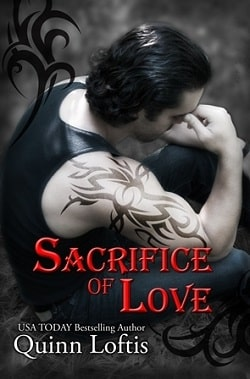 Sacrifice of Love (The Grey Wolves 7) by Quinn Loftis.jpg