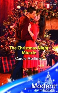 The Christmas Night Miracle by Carole Mortimer.jpg