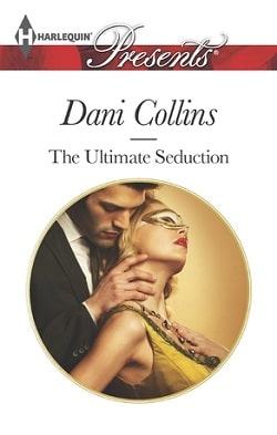 The Ultimate Seduction by Dani Collins.jpg