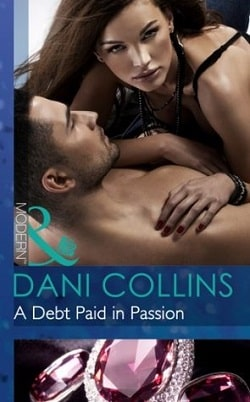 A Debt Paid in Passion by Dani Collins.jpg