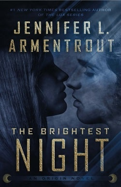 The Brightest Night (Origin 3) by Jennifer L. Armentrout