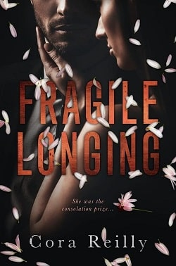 Fragile Longing by Cora Reilly