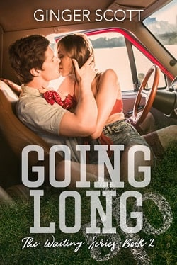 Going Long (Waiting on the Sidelines 2) by Ginger Scott