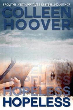 Hopeless (Hopeless 1) by Colleen Hoover