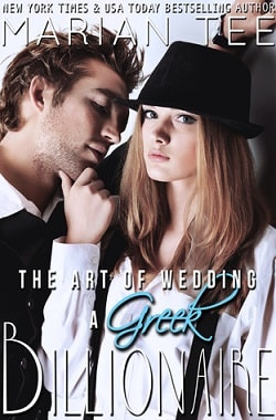The Art of Wedding a Greek Billionaire by Marian Tee