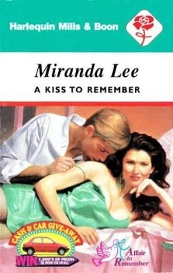 A Kiss To Remember by Miranda Lee