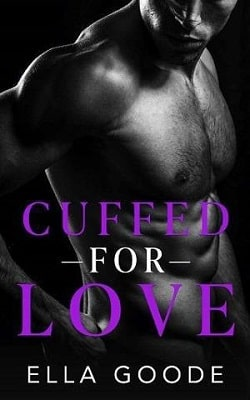Cuffed For Love by Ella Goode