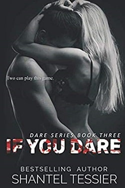 If You Dare (Dare 3) by Shantel Tessier
