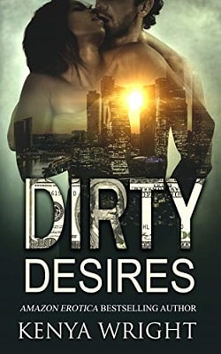 Dirty Desires: Interracial Russian Mafia Romance by Kenya Wright