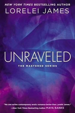 Unraveled (Mastered 3) by Lorelei James
