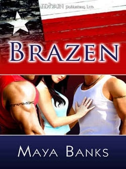 Brazen (Brazen 1) by Maya Banks