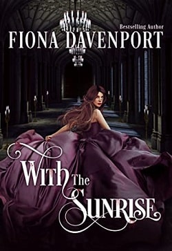 With the Sunrise (Dusk Before Dawn 2) by Fiona Davenport