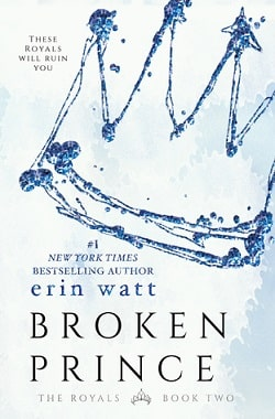 Broken Prince (The Royals 2) by Erin Watt, Elle Kennedy, Jen Frederick
