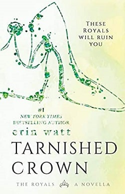 Tarnished Crown (The Royals 3.5) by Erin Watt, Elle Kennedy, Jen Frederick