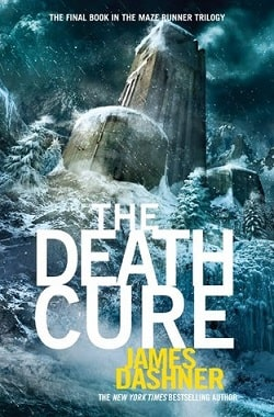 The Death Cure (The Maze Runner 3) by James Dashner