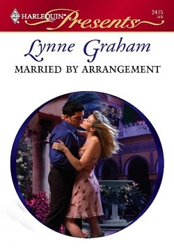 Married by Arrangement by Lynne Graham