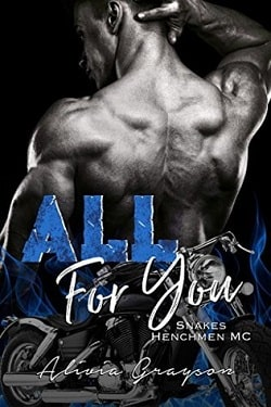 All For You (Snakes Henchmen MC 3) by Alivia Grayson