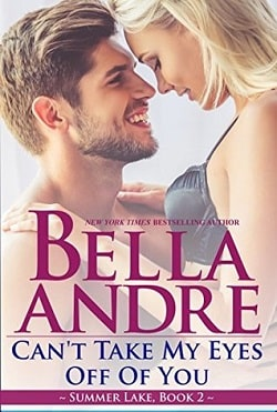 Can't Take My Eyes Off of You (Summer Lake 2) by Bella Andre