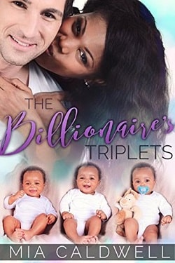 The Billionaire's Triplets (The Billionaire's Triplets 1) by Mia Caldwell