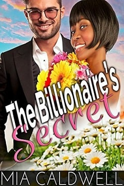 The Billionaire's Secret by Mia Caldwell