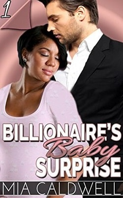 Billionaire's Baby Surprise - Part 1 by Mia Caldwell